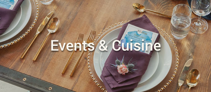 Events & Cuisine