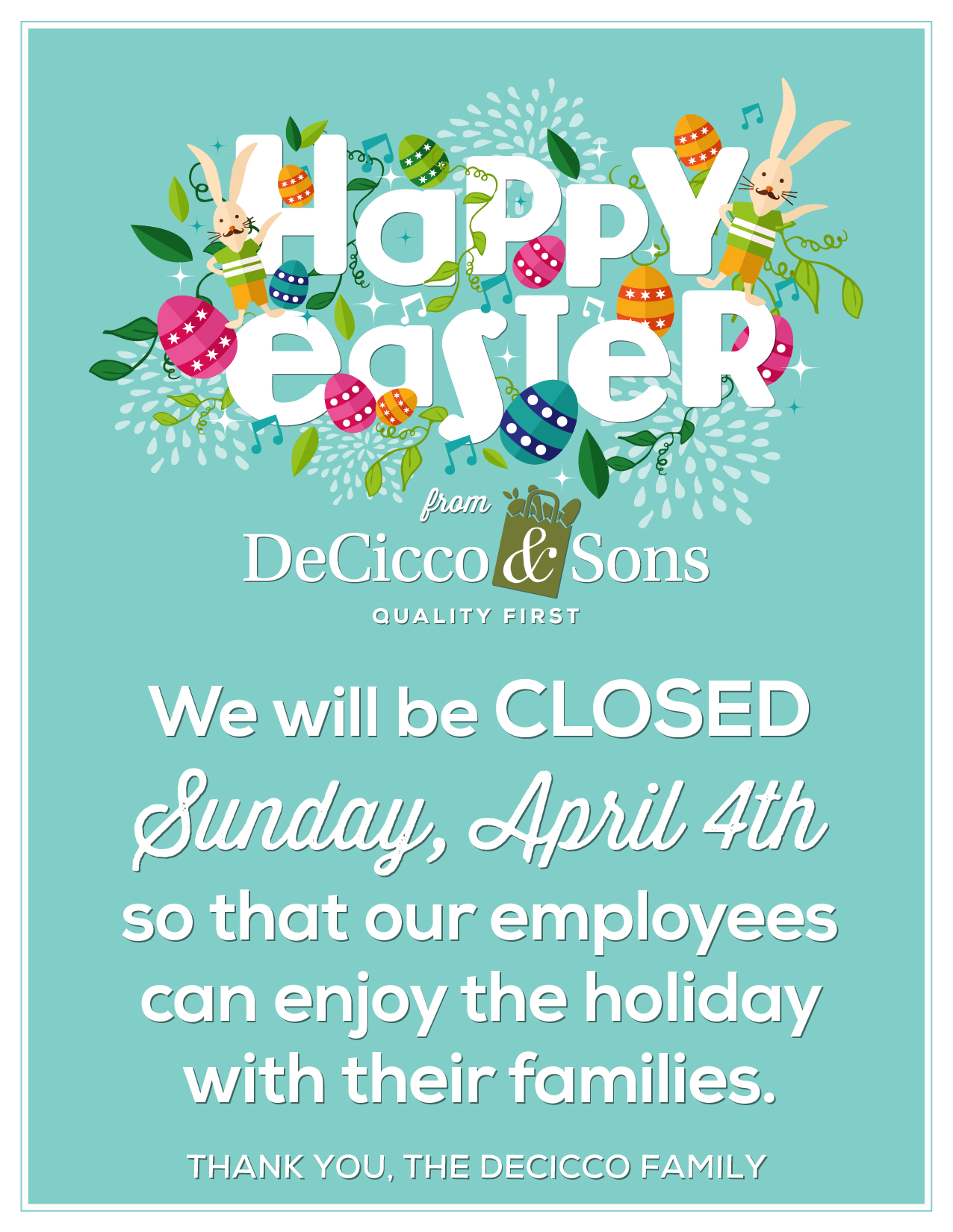 Happy Easter, Closed Sunday April 4th