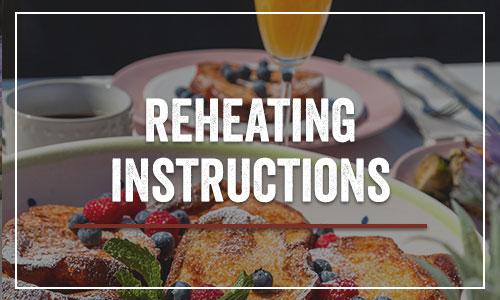Reheating Instructions